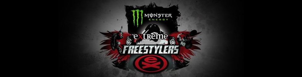 EXFMX - Monster Energy 'Extreme Freestylers Tour'