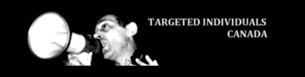 TARGETED INDIVIDUALS CANADA