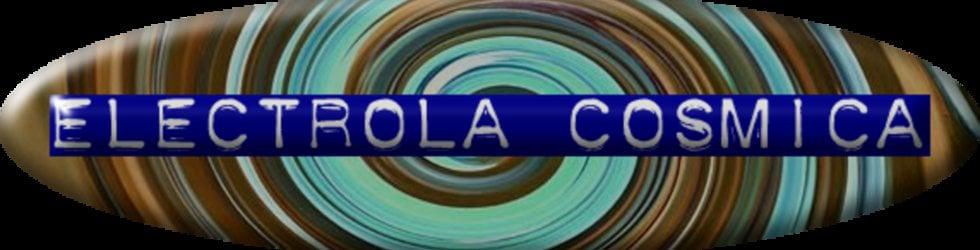 Electrola Cosmica