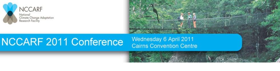 NCCARF - 2011 International Climate Change Adaptation Conference