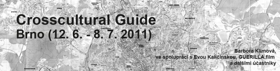 CROSSCULTURAL GUIDE Brno (11. 6.–28. 8. 2011)