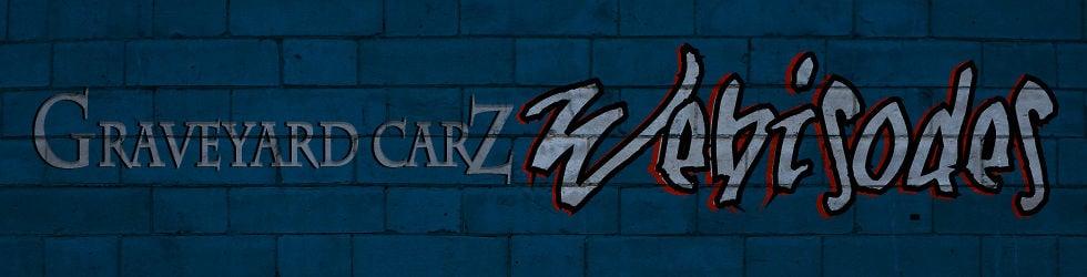 Graveyard Carz Webisodes