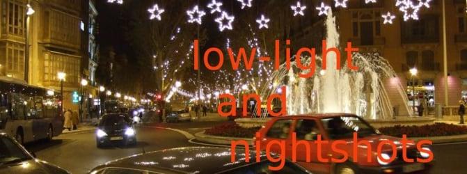 Low-Light /- Nightshots