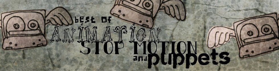 Best of animation/stop motion/puppets