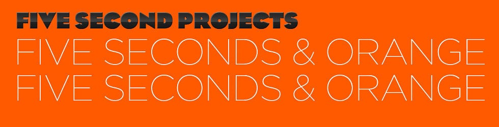 Do Cool Shit Project 1: Five Seconds and Orange
