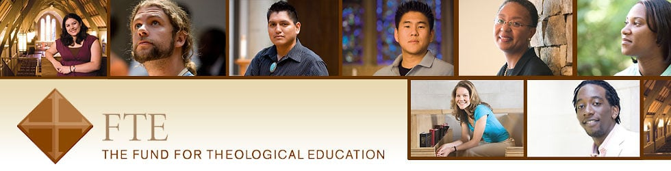 The Fund for Theological Education (FTE)