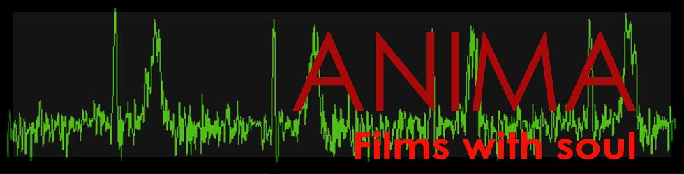 ANIMA - Films with soul