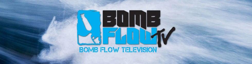 Bomb Flow TV