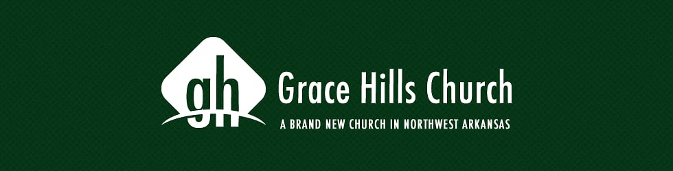 Grace Hills Church Weekend Messages
