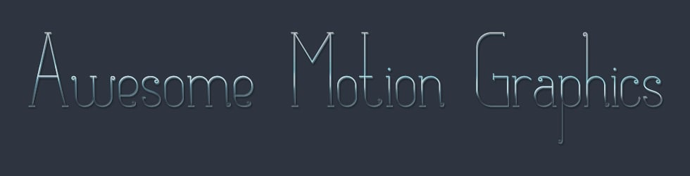 Awesome Motion Graphics