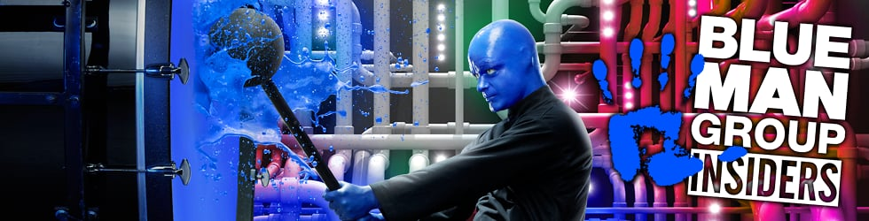 Blue Man Group Insiders