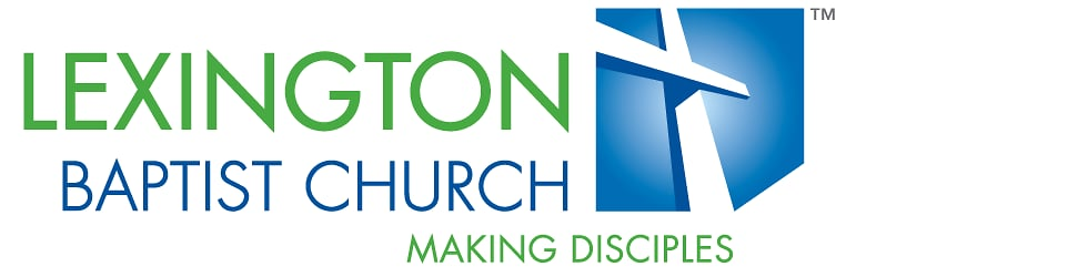 Lexington Baptist Church Weekly Sermons