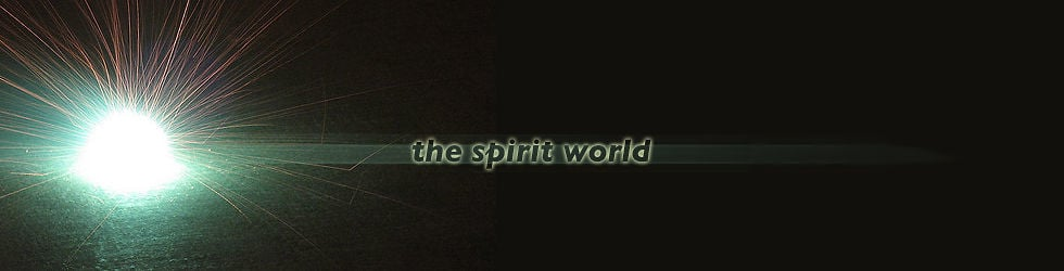 The Spirit World