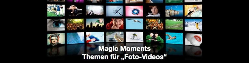 "Magic Moments .....   Themen für ""Foto-Videos"""