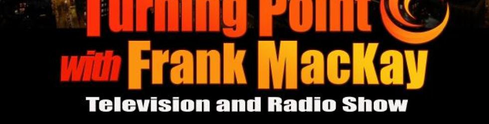 Turning Point with Frank MacKay