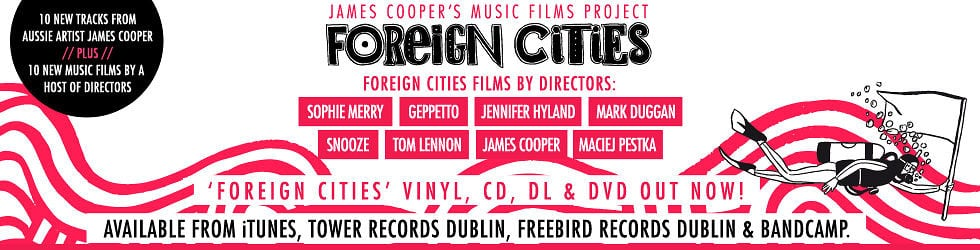The 'Foreign Cities' Music Films Project
