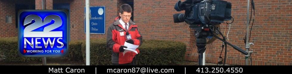 Matt Caron: Anchor / Reporter