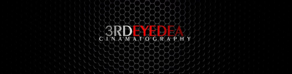 3RD EYEDEA Cinematography