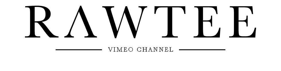 Rawtee Vimeo Channel