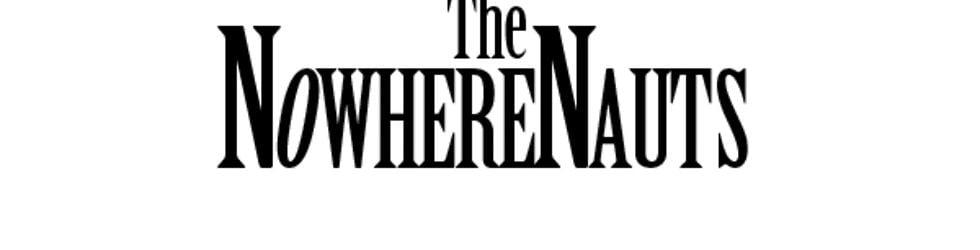 The NowhereNauts
