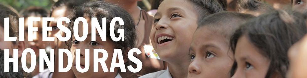 Lifesong Honduras