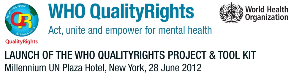 WHO QualityRights Project & Tool Kit Launch