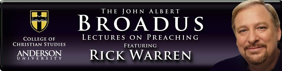 Broadus Lectures | Rick Warren