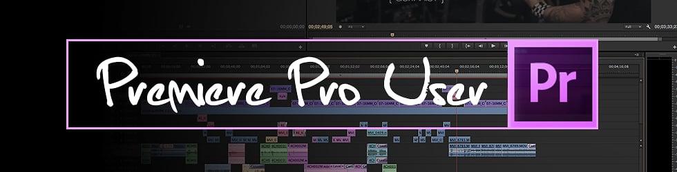 Premiere Pro User