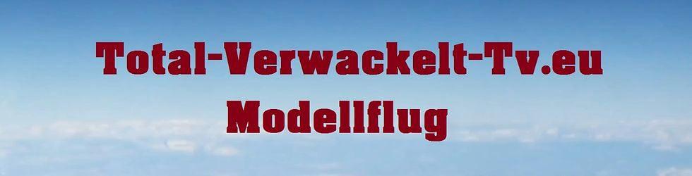 Modellflug Total-Verwackelt-Tv.eu