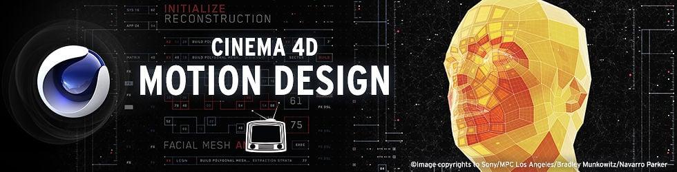 Cinema 4D Motion Design