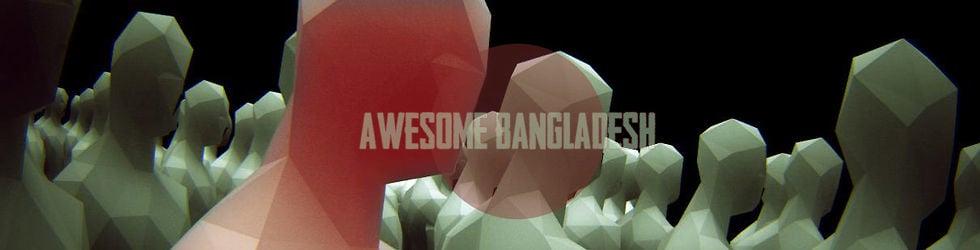 Awesome Bangladesh