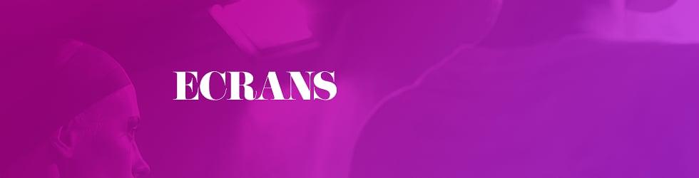 ECRANS