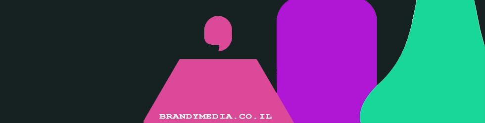 Brandy Media - ברנדי מדיה