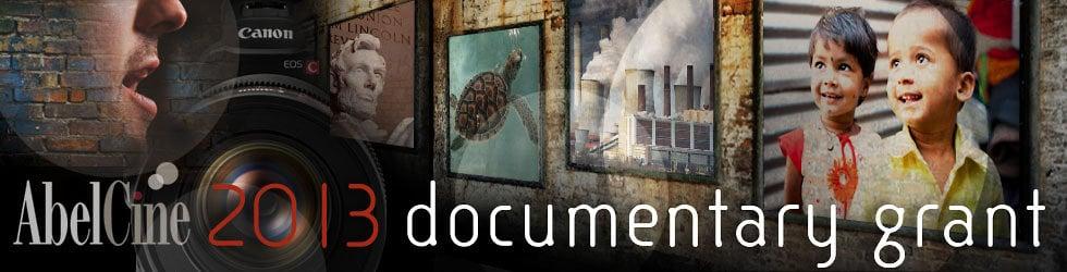 2013 AbelCine Documentary Grant