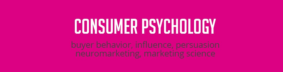 consumer psychology, behavior, influence, persuasion, neuromarketing, marketing science