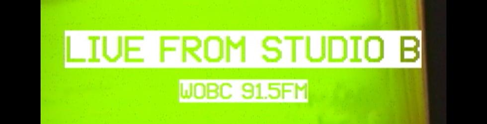 WOBC 91.5FM- Live From Studio B