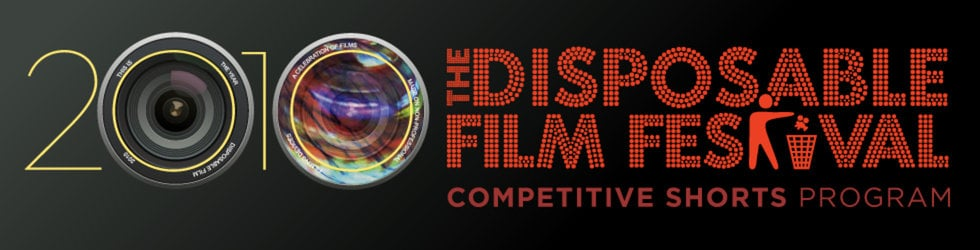 Disposable Film Festival Competitive Shorts 2010