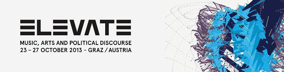 Elevate Festival 2013 - Diskurs