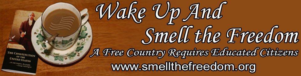 Wake Up And Smell The Freedom