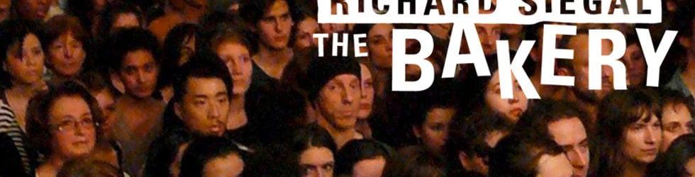 Richard Siegal / The Bakery