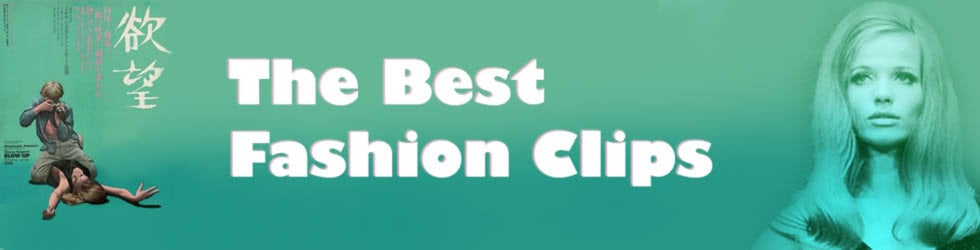 THE BEST FASHION CLIPS