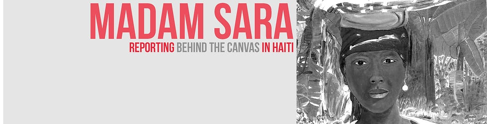 Haiti: The Madam Sara Project