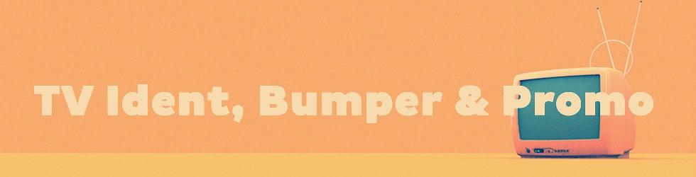 TV Ident, Bumper & Promo