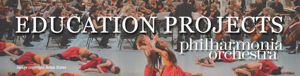 Philharmonia Orchestra: Education Projects