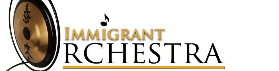 IMMIGRANT ORCHESTRA the documentary
