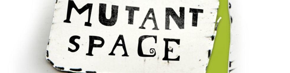mutantspace