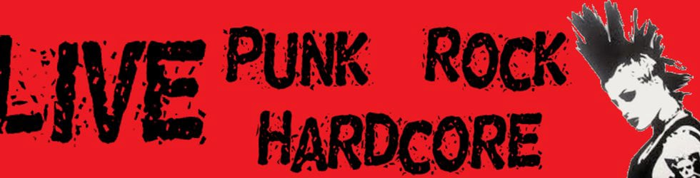 Live Punk / Rock / Hardcore