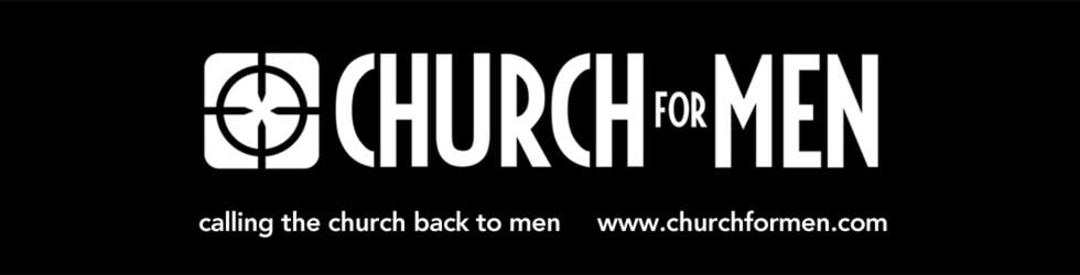 Church for Men's Video Channel