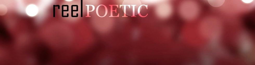 Reel Poetic