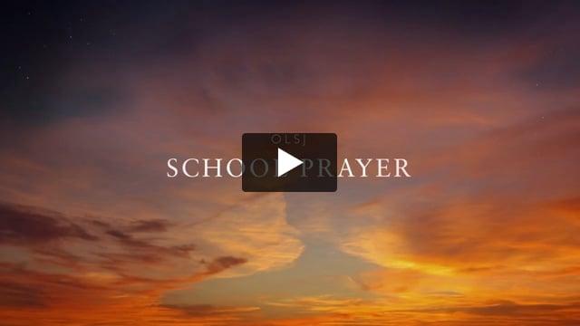 OLSJ School Prayer